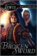 download The Broken Sword (Halcyon #2 : A Steampunk Fantasy) book