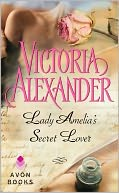 Lady Amelia's Secret Lover by Victoria Alexander: NOOK Book Cover