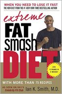 Extreme Fat Smash Diet by Ian K. Smith: NOOK Book Cover
