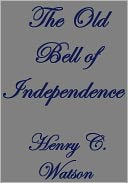 download THE OLD BELL OF INDEPENDENCE book
