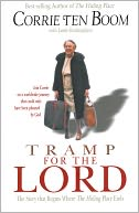Tramp for the Lord by Corrie ten Boom: NOOK Book Cover