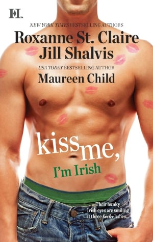 Kiss Me, I'm Irish: The Sins of His Past\Tangling with Ty\Whatever Reilly Wants...
