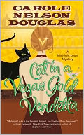 Cat in a Vegas Gold Vendetta (Midnight Louie Series #23) by Carole Nelson Douglas: Book Cover