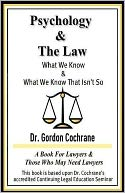 download Psychology and The Law : What We Know and What We Know That Isn't So book