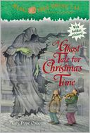 A Ghost Tale for Christmas Time (Magic Tree House Series #44) by Mary Pope Osborne: Book Cover