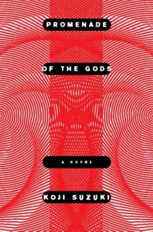 Free download ebooks in english Promenade of the Gods in English MOBI by Koji Suzuki 9781934287262