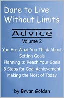 download Dare to Live Without Limits : Advice Volume 2 book