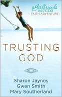 Trusting God by Sharon Jaynes: NOOK Book Cover