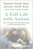 A Full Life with Autism by Chantal Sicile-Kira: Book Cover