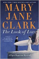 The Look of Love (Wedding Cake Mystery Series #2) by Mary Jane Clark: NOOK Book Cover