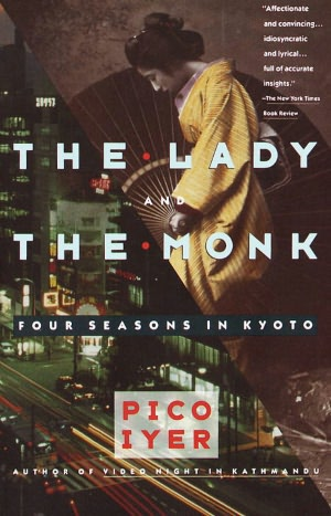 Easy spanish books download The Lady and the Monk: Four Seasons in Kyoto in English