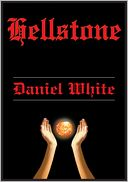 Hellstone by Daniel White: NOOK Book Cover