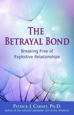 The Betrayal Bond
