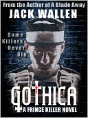 Gothica by Jack Wallen: NOOK Book Cover