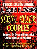 Serial Killer Couples by R. Barri Flowers: NOOK Book Cover