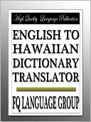 English to Hawaiian Dictionary Translator by FQ Language Group: NOOK Book Cover