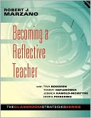 Becoming a Reflective Teacher by Robert J. Marzano: Book Cover