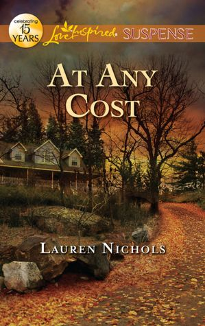 At Any Cost Love Inspired Suspense Series