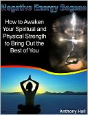download negative energy <b>begone</b> : how to awaken your spiritual a