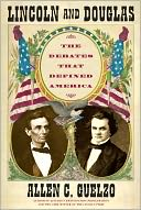 Lincoln and Douglas by Allen C. Guelzo: NOOK Book Cover