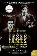 Assassination of Jesse James by the Coward Robert Ford by Ron Hansen: Book Cover