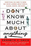 Don't Know Much About Anything by Kenneth C. Davis: Book Cover