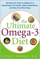 The Ultimate Omega-3 Diet by Evelyn Tribole: Book Cover