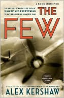 The Few by Alex Kershaw: Book Cover