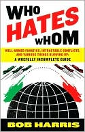 Who Hates Whom by Bob Harris: Book Cover