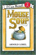 Mouse Soup (I Can Read Book Series by Arnold Lobel: NOOK Kids Read to Me Cover