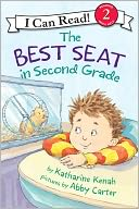 The Best Seat in Second Grade (I Can Read Book 2 Series) by Katharine Kenah: NOOK Kids Read to Me Cover