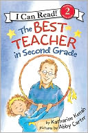 Best Teacher in Second Grade (I Can Read Book Series by Katharine Kenah: NOOK Kids Read to Me Cover