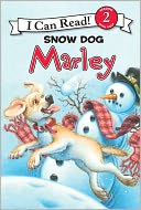 Snow Dog Marley (Marley by John Grogan: NOOK Kids Read to Me Cover