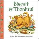 Biscuit Is Thankful by Alyssa Satin Capucilli: NOOK Kids Read to Me Cover