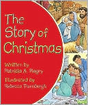 The Story of Christmas by Patricia A. Pingry: NOOK Kids Cover