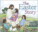 The Easter Story by Patricia A. Pingry: NOOK Kids Cover