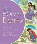 The Story of Easter by Patricia A. Pingry: NOOK Kids Cover