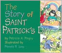 The Story of Saint Patrick's Day by Patricia A. Pingry: NOOK Kids Cover