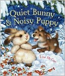 Quiet Bunny and Noisy Puppy by Lisa McCue: NOOK Kids Cover