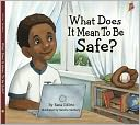 What Does It Mean to Be Safe? by Rana DiOrio: NOOK Kids Read to Me Cover
