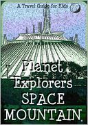 Planet Explorers Space Mountain by Planet Explorers: NOOK Book Cover