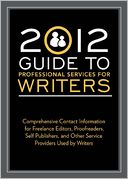 2012 Guide to Professional Services for Writers by Robert Lee Brewer: NOOK Book Cover