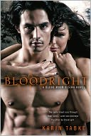 Bloodright (Blood Moon Rising Series #2) by Karin Tabke: NOOK Book Cover