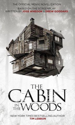 Ebook italiani gratis download The Cabin in the Woods: The Official Movie Novelization English version PDB DJVU MOBI by Tim Lebbon, Joss Whedon, Drew Goddard