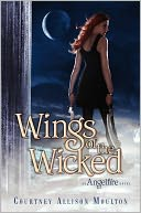 Wings of the Wicked (Angelfire Series #2) by Courtney Allison Moulton: Book Cover