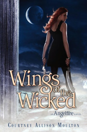 Wings of the Wicked (Angelfire Series #2)