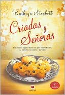 Criadas y señoras (The Help) by Kathryn Stockett: Book Cover