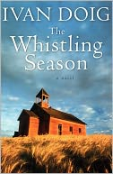 The Whistling Season by Ivan Doig: NOOK Book Cover