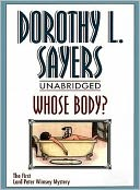 Whose Body? by Dorothy Leigh Sayers - Full Version by Dorothy Leigh Sayers: NOOK Book Cover