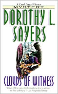 Clouds of Witness by Dorothy Leigh Sayers - Full Version by Dorothy Leigh Sayers: NOOK Book Cover